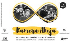 8. Festiwal Krytyków Sztuki Filmowej Kamera Akcja