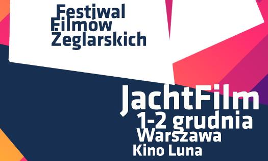 VIII Festiwal Filmów Żeglasrkich JachtFilm