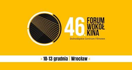 46. Forum Wokół Kina
