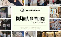 Kultura Na Widoku wbibliotekach. Konkurs rozstrzygnięty