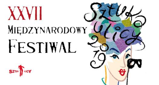 27. Międzynarodowy Festiwal Sztuka Ulicy