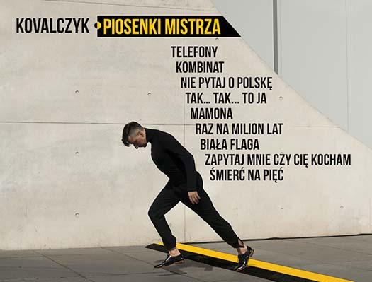 """""""Piosenki Mistrza"""" - utwory Grzegorza Ciechowskiego wwykonaniu Kovalczyka"""