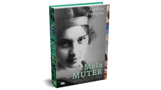 """Wygraj książkę """"Mela Muter. Gorączka życia"""""""