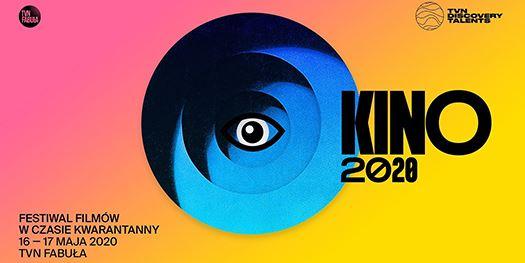 KINO 2020: Pierwszy Festiwal Filmów wCzasie Kwarantanny