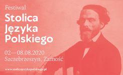 Festiwal Stolica Języka Polskiego wSzczebrzeszynie ionline