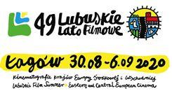 49. Lubuskie Lato Filmowe – nie dajemy się pandemii!