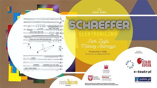 """Muzyczne spotkanie """"Schaeffer elektronicznie"""""""
