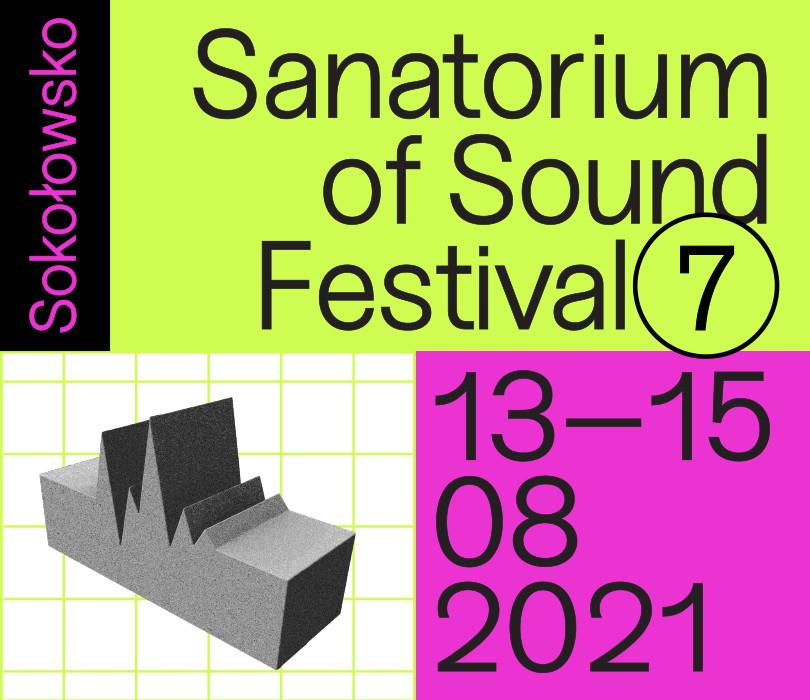 Festiwal Sanatorium Dźwięku 2021 – Sokołowsko