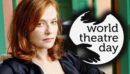Orędzie Isabelle Huppert na Międzynarodowy Dzień Teatru