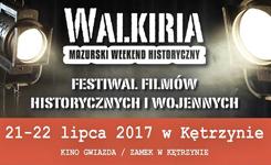 Mazurski Weekend Historyczny Walkiria