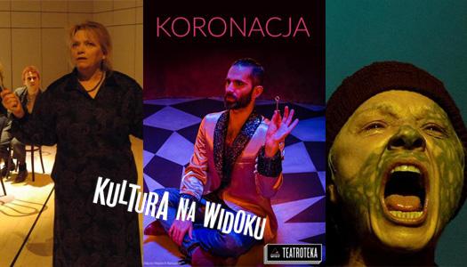 Od Hübnera do Zadary. Ponad 40 spektakli wKulturze Na Widoku