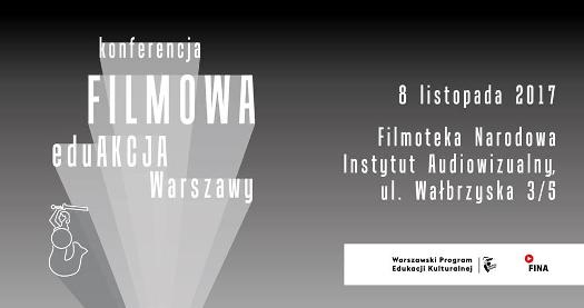 Konferencja Filmowa EduAkcja Warszawy