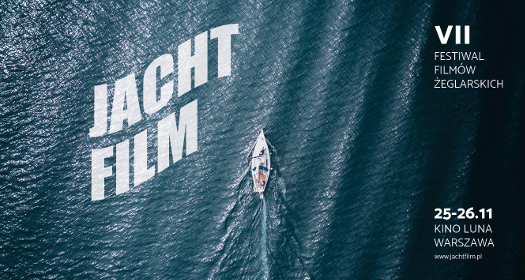 VII Festiwal Filmów Żeglarskich JachtFilm