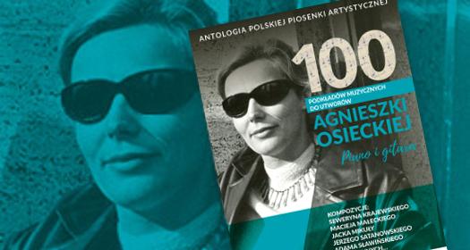100 podkładów muzycznych do piosenek Agnieszki Osieckiej - wstęp Michała Kamila Zawadzkiego