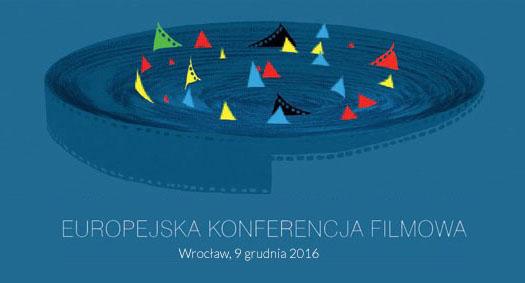 Europejska Konferencja Filmowa we Wrocławiu