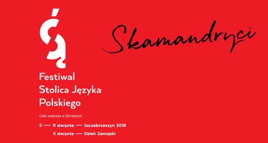 Festiwal Stolica Języka Polskiego wSzczebrzeszynie