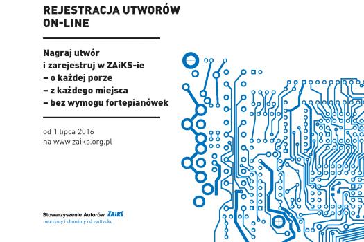 ZAIKS uruchamia rejestrację utworów on-line