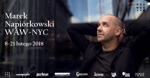 Trasa koncertowa Marka Napiórkowskiego WAW-NYC