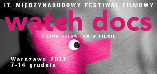 17. Międzynarodowy Festiwal Filmowy Watch Docs