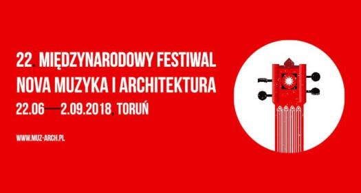 22. Międzynarodowy Festiwal Nova Muzyka iArchitektura