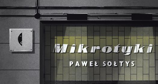 Paweł Sołtys - Mikrotyki