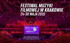 Festiwal Muzyki Filmowej 2016