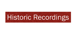 Historic Recordings